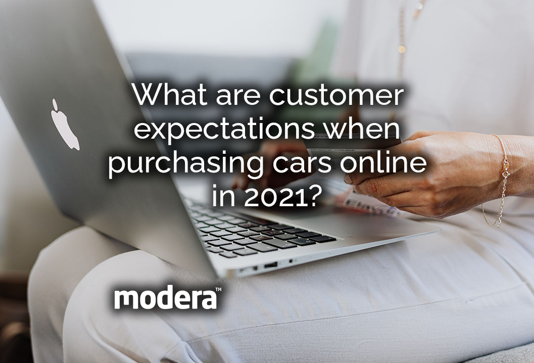 What are customer Expectations When Purchasing Cars Online - Modera