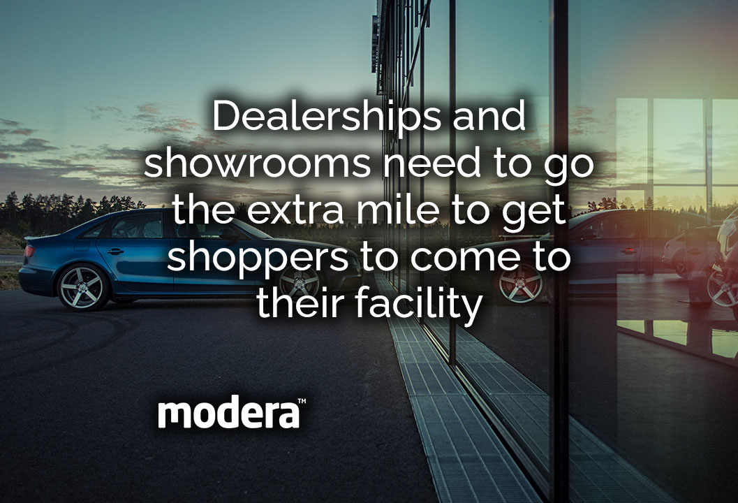 Dealerships and showrooms need to entice customers in