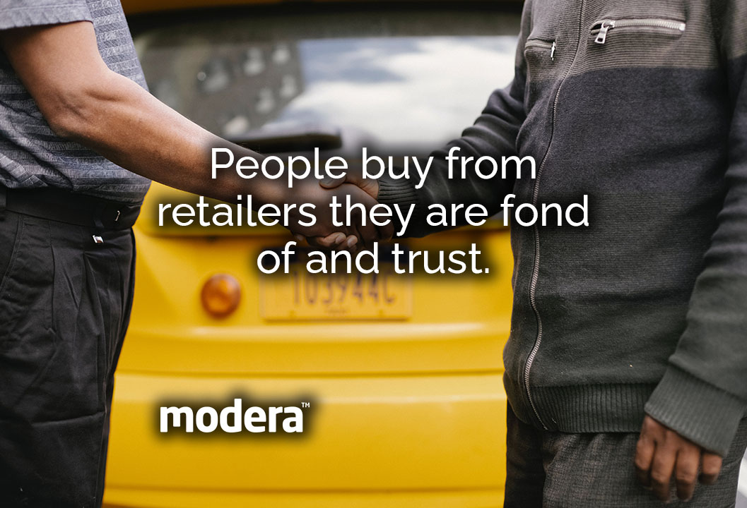 the buying experience   Trusted retailers